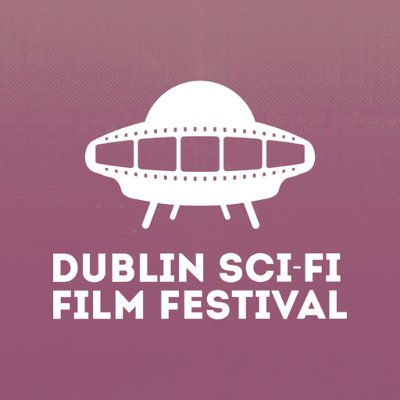 The programme for Dublin Sci-Fi Film Festival 2018 has landed