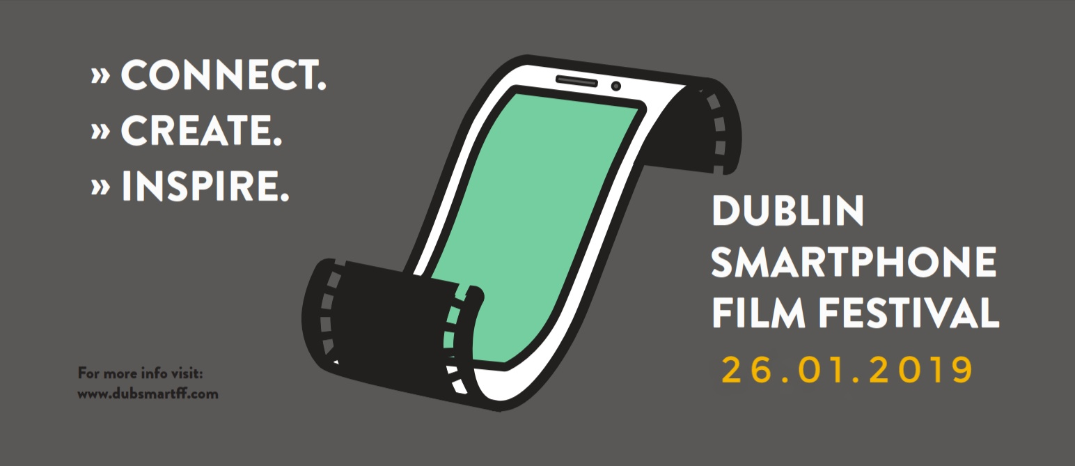 Small screens, big ideas for the Dublin Smartphone Film Festival 2019