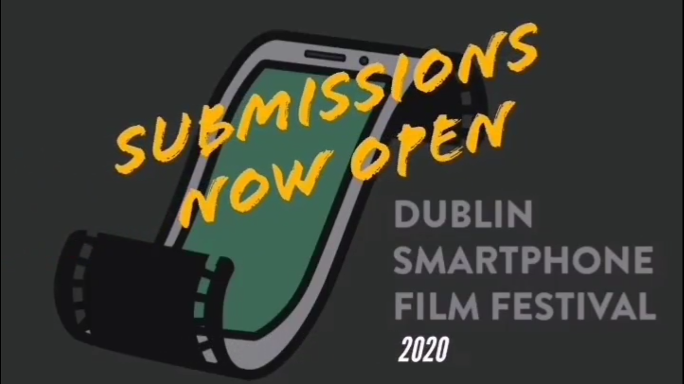 Submissions open now for Dublin Smartphone Film Festival 2020