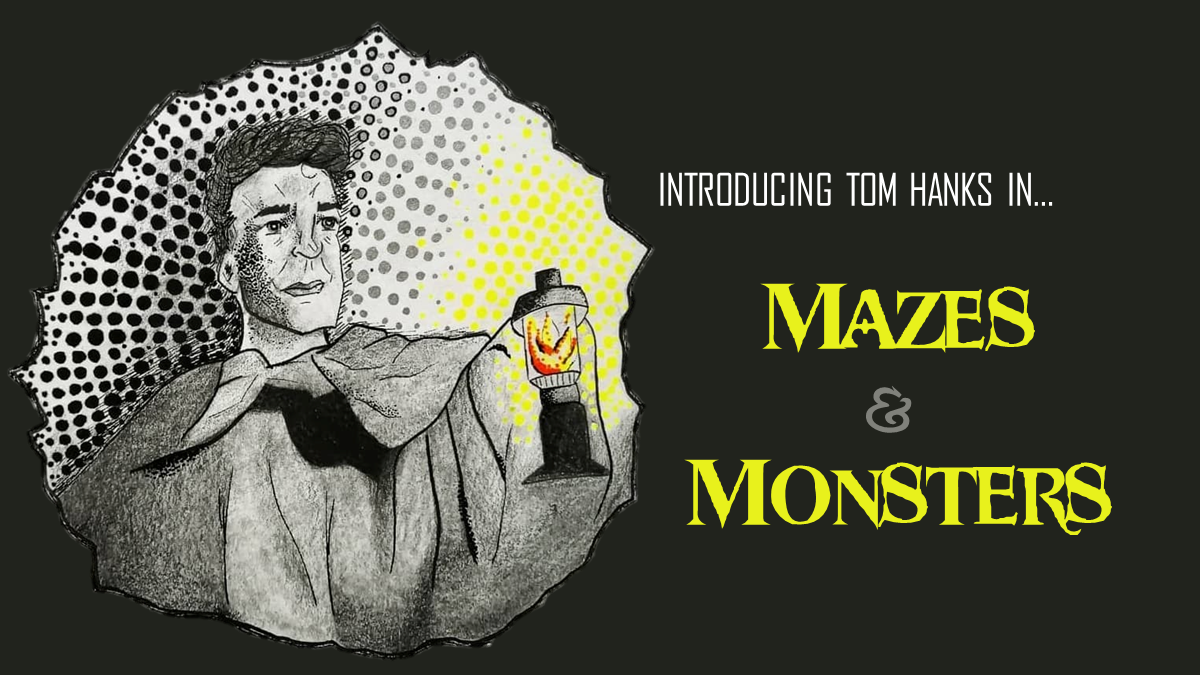 tom hanks breakout role podcast mazes and monsters