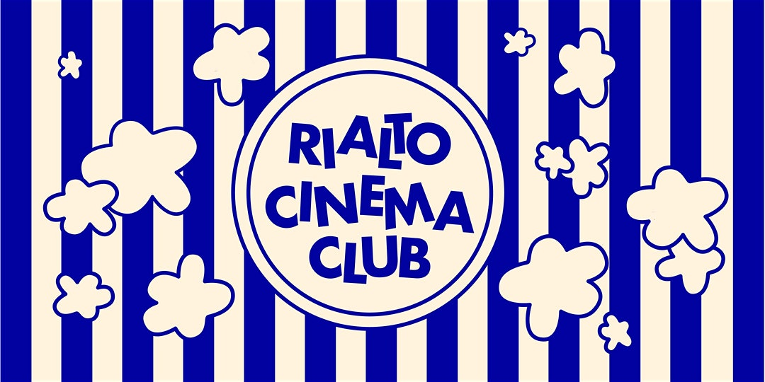 Short Cuts tonight with the Rialto Cinema Club