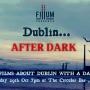 Dublin After Dark Oct 2021
